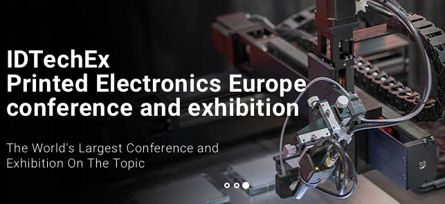 IDTechEx Printed Electronics Europe conference and exhibition 10 – 11 May 2017 | Berlin, Germany